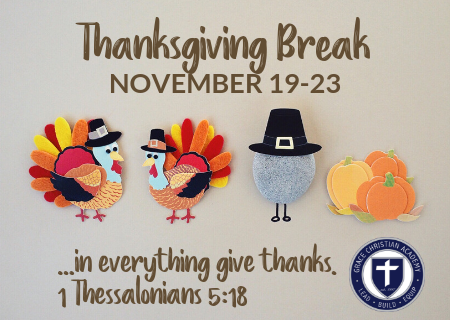 GCA Thanksgiving Break 2018